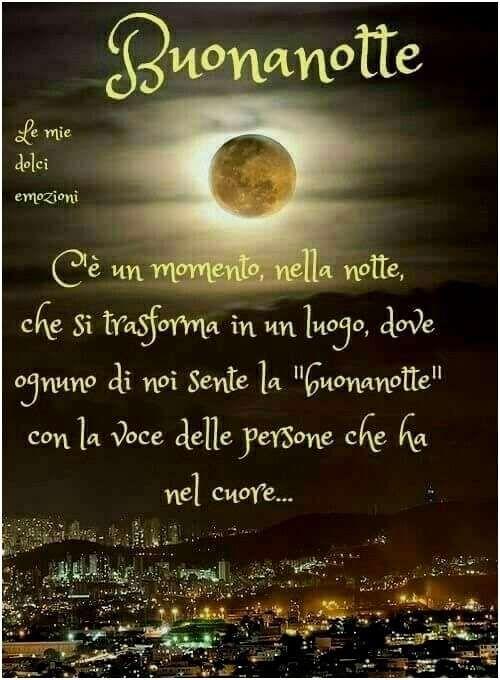 Foto E Frasi Della Buonanotte.486 Besten Immagini E Frasi Della Buonanotte Bilder Auf Pinterest Buonanotte Notte Buona Notte