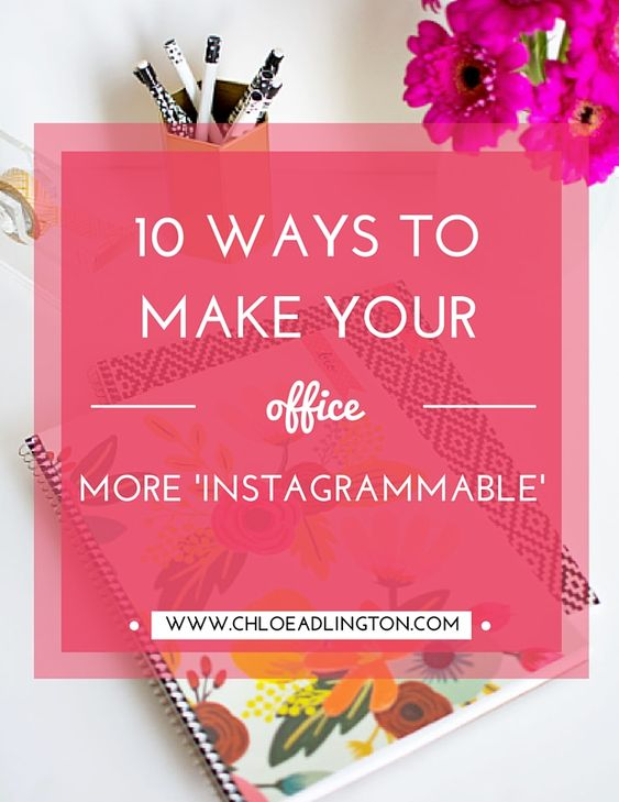 10 easy ways to make your office more 'Instagrammable', including free printables and simple DIY tutorials!