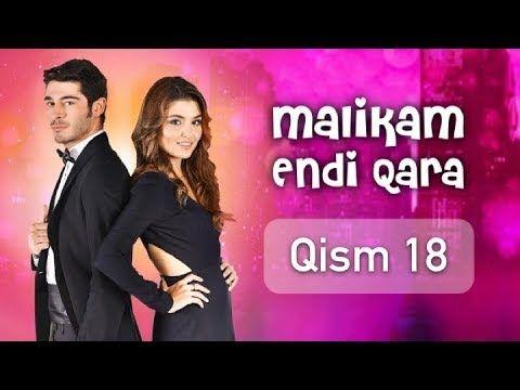 Malikam Endi Qara 18 Qism Youtube Youtube Film Playlist