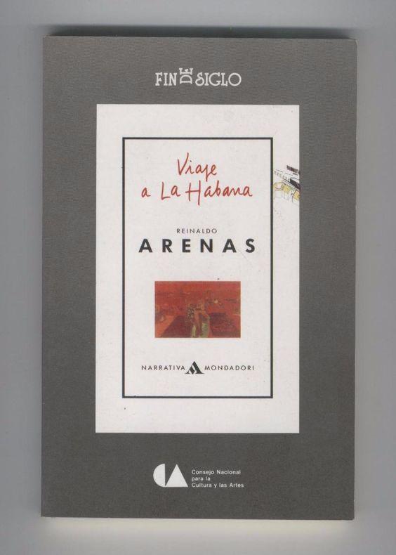Viaje a La Habana de Reinaldo Arenas: una historia en tres viajes