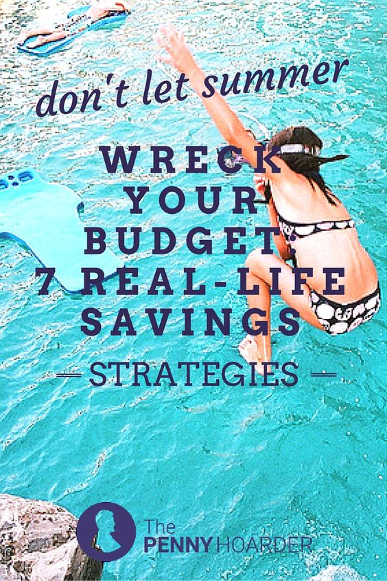 It's summer: a season filled with sunbathing, swimming -- and for many people, spending. Here are seven real-life tips for sticking to your budget these next few months. Some will help you save a few bucks here and there, while others could help put a whole lot of cash back in your pocket. - The Penny Hoarder http://www.thepennyhoarder.com/summer-savings-strategies/