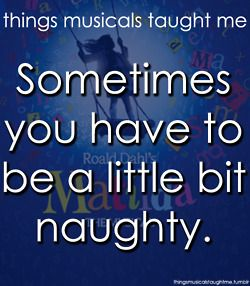 Things Musicals Taught Me - Matilda