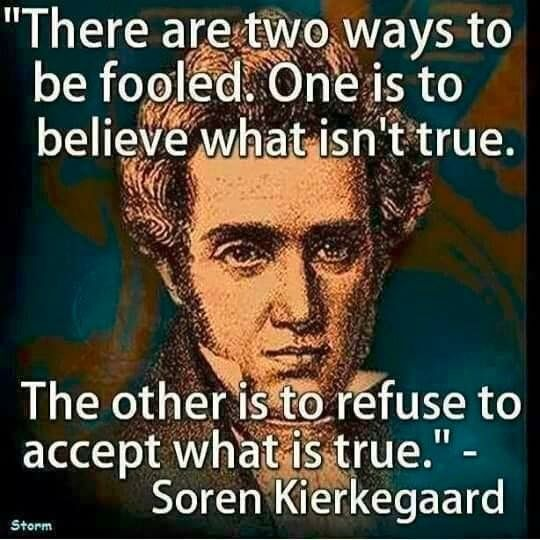Two Ways to be Fooled - Truth - Soren Kierkegaard