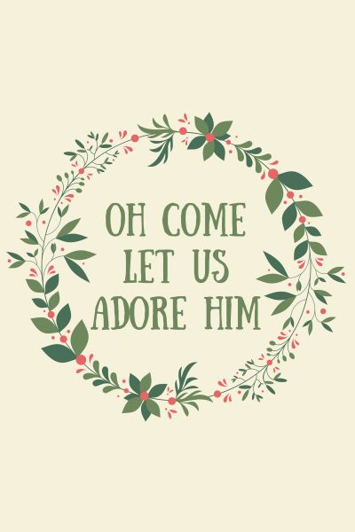 Oh come let us adore Him #freeprintable via http://kaitlynbouchillon.com/: