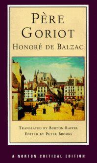Père Goriot - Honoré de Balzac