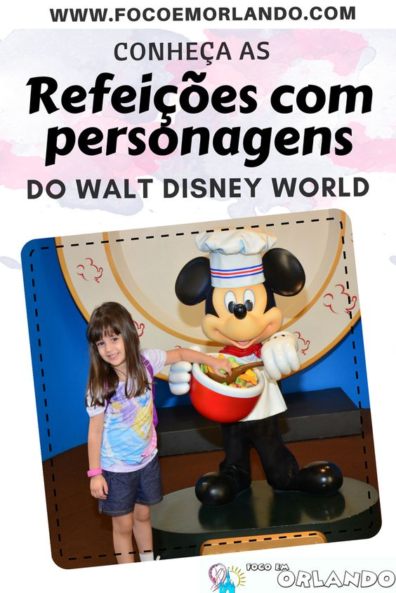 Pinterest - Refeições com personagens no Walt Disney World em Orlando