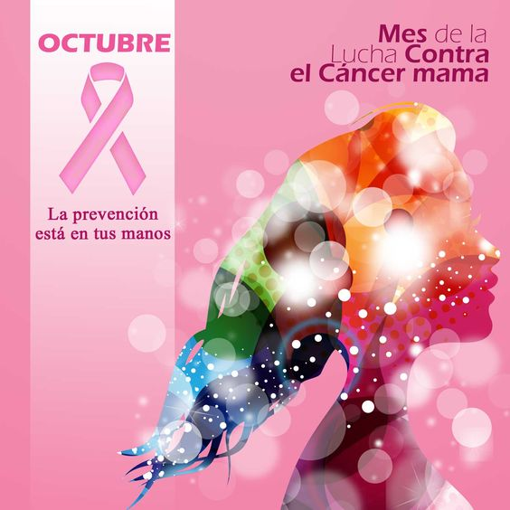 Estamos en el mes de la Lucha Contra el Cáncer de Mama. La prevención está en tus manos.