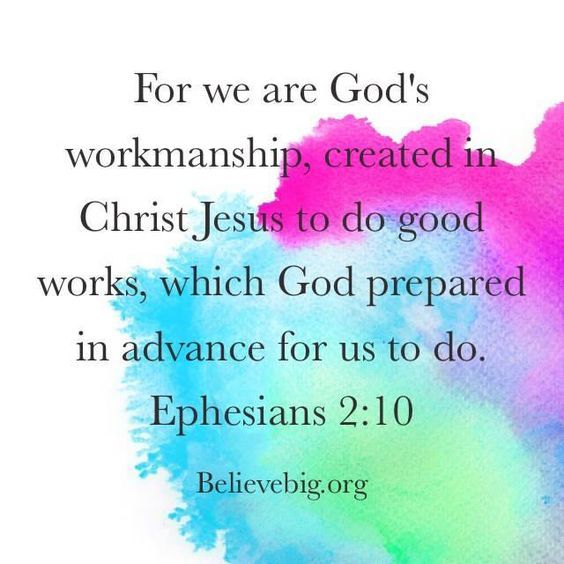 Ephesians 2:10 #BelieveBig today!