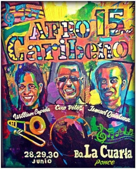 15to Festival Afrocaribeño @ Barrio La Cuarta, Ponce