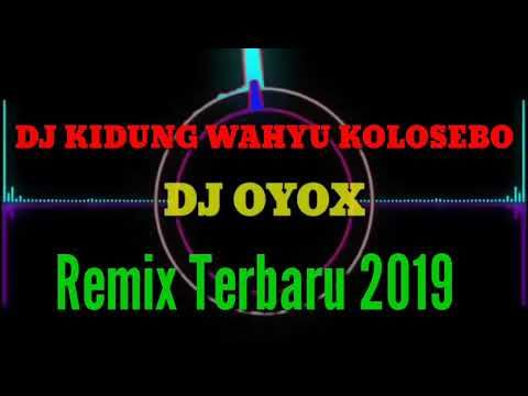 Dj Slow Kidung Wahyu Kolosebo Remix Terbaru 2019 Youtube Lagu