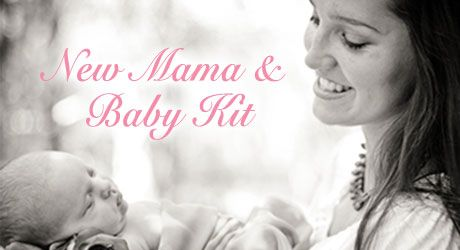 New Mama and Baby Kit