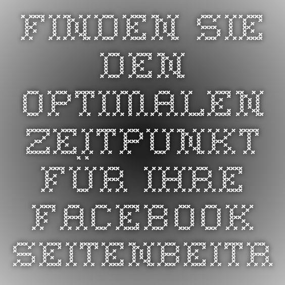 Finden Sie den optimalen Zeitpunkt für Ihre Facebook-Seitenbeiträge | In Sachen Kommunikation