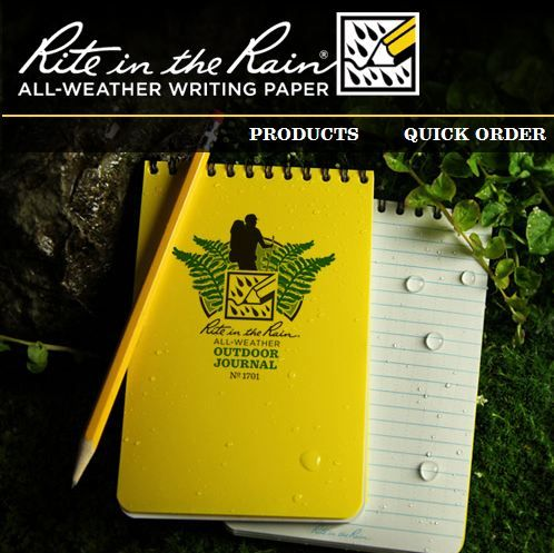 Finally, paper and hundred of products that are water proof even if dropped in a river! Made in the US from recyclable post-consumer materials.    http://www.riteintherain.com