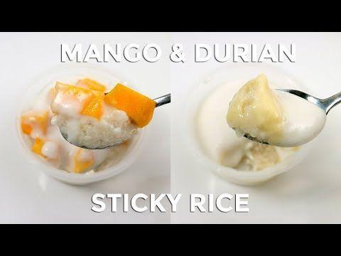 Ketan Mangga Dan Durian Mango And Durian Sticky Rice Youtube Makanan Dan Minuman Makanan Resep