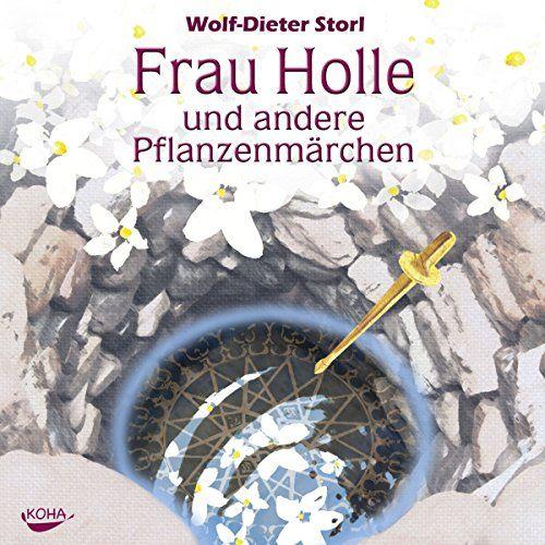 Frau Holle Und Andere Pflanzenm Rchen Und Holle Frau Rchen Pflanzen Wiesenkrauter Frau