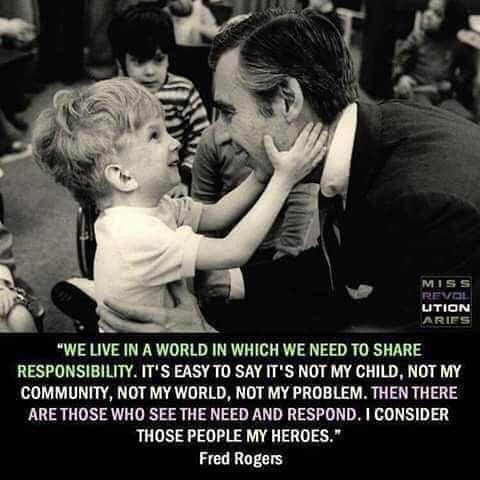 Shared Responsibility Mr Rogers Quote No Response Cool Words