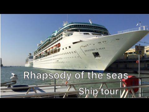 Royal Caribbean Rhapsody Of The Seas Ship Tour Youtube Rhapsody Of The Seas Royal Caribbean Ships Royal Carribean Cruise