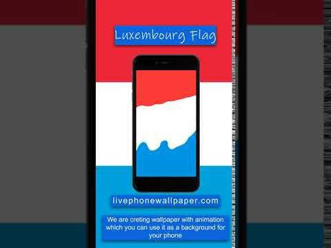Luxembourg S Flag Live Wallpaper Iphone Live Wallpaper Android Youtube Live Wallpaper Iphone Iphone Wallpaper Live Wallpapers