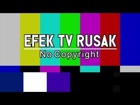 Efek Tv Rusak No Copyright Risma Rahmawati Youtube Gambar Bergerak Rusak Video