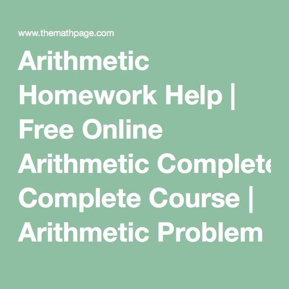 Arithmetic Homework Help | Free Online Arithmetic Complete Course | Arithmetic Problem Solver & Skill Builder