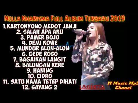 Nella Kharisma Kartonyono Medot Janji Salah Apa Aku Full Album 2019 Youtube Lagu Lirik Lagu Lagu Terbaik