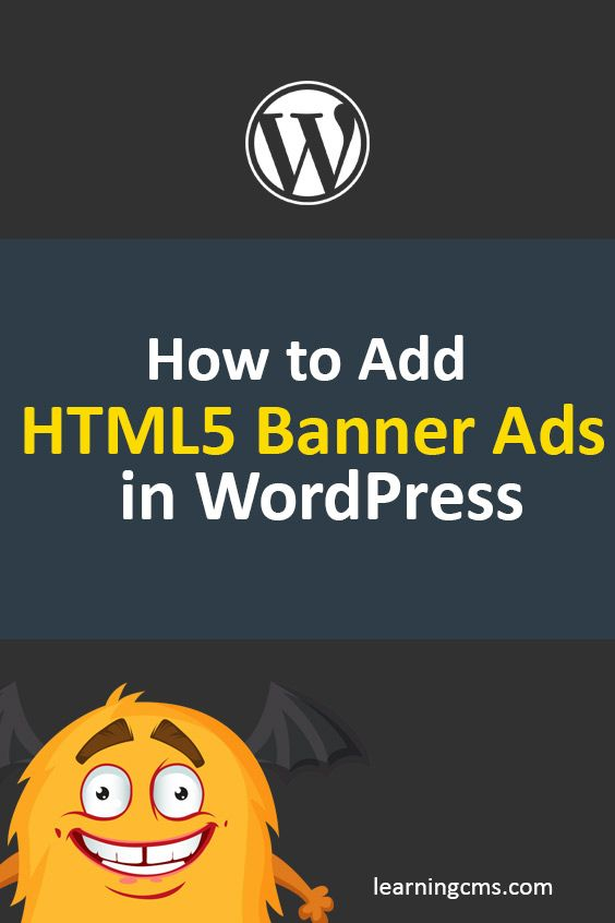 How To Add Html5 Banner Ads In Wordpress Learn Wordpress Banner Wordpress