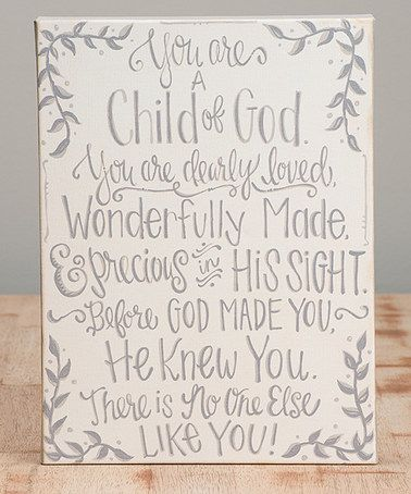 Look what I found on #zulily! 'You Are a Child of God' Wrapped Canvas #zulilyfinds