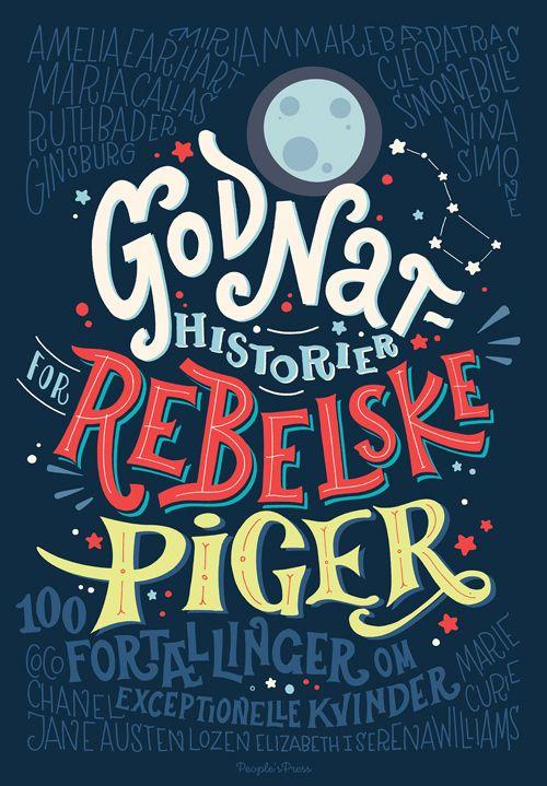 Godnathistorier For Rebelske Piger Arnold Busck Gode Boger Boger Borneboger