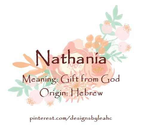 Baby Girl Name Nathania Meaning Gift From God Origin