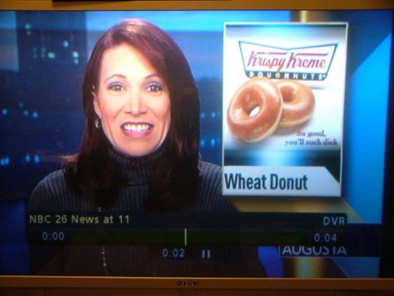 When you see it, youll sh*t brix.    Clue: Gotta love the logo under the donuts.