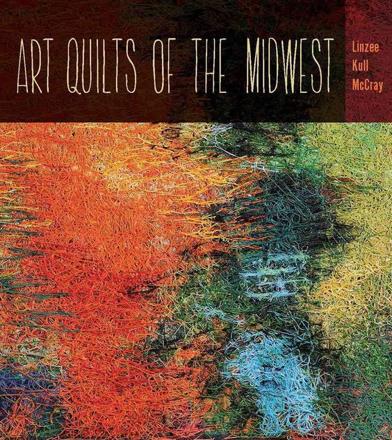 Art Quilts the Midwest