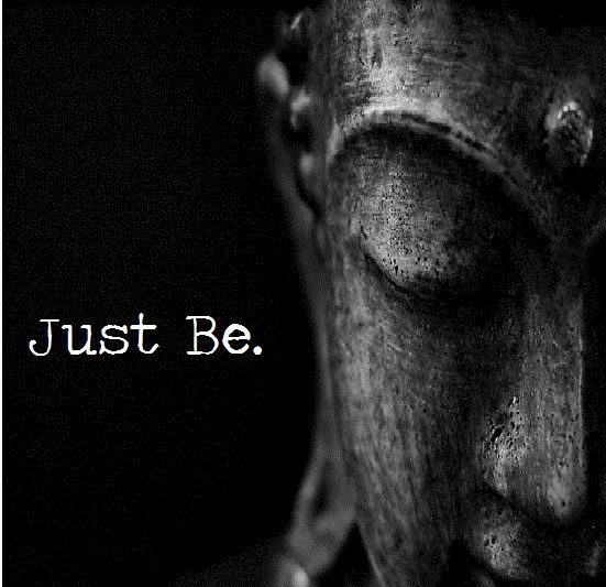Image result for just be buddha