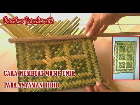 Kerajinan Tangan Membuat Motif Unik Pada Anyaman Hihid Kipas Bambu
