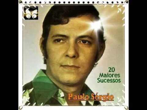 Paulo Sergio 20 Sucessos Cancao Musica Dona Musica Antiga