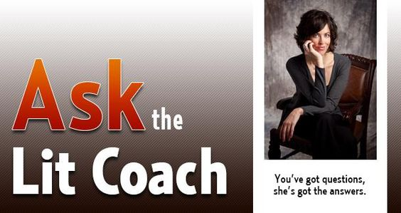 "Ask The Lit Coach: ""What Are The Most Important Factors When Writing A Query Letter?"" and More"