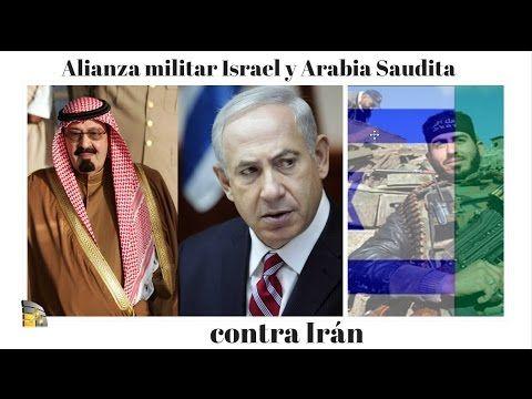 Alianza militar Israel  y Arabia Saudita contra Irán