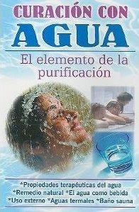 Curación con Agua. El Elemento de la Purificación