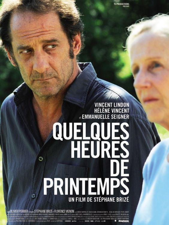Quelques heures de printemps- Vincent Lindon superbe comme toujours, Hélène Vincent: une révélation !!!