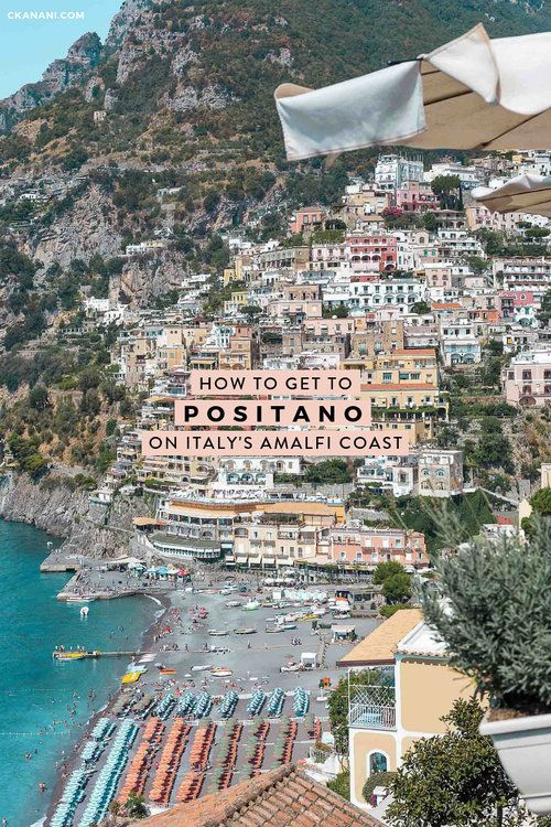 How To Get To Positano On Italy S Amalfi Coast Amalfi