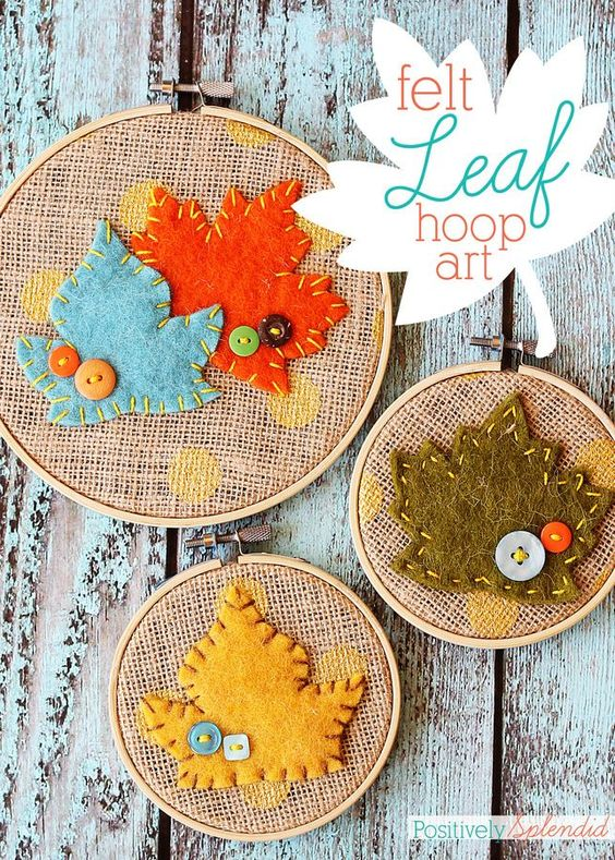 Felt leaf embroidery hoop art fall decor tutorials