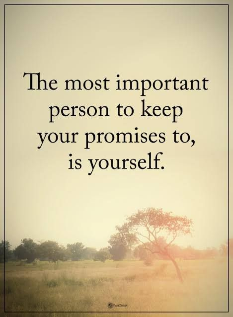 The most important person to keep your promises to, is yourself. #powerofpositivity #positivewords #positivethinking #inspirationalquote #motivationalquotes #quotes #life #love #important #promises