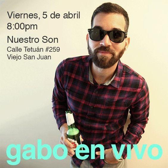 Gabo en Nuestro Son @ Viejo San Juan