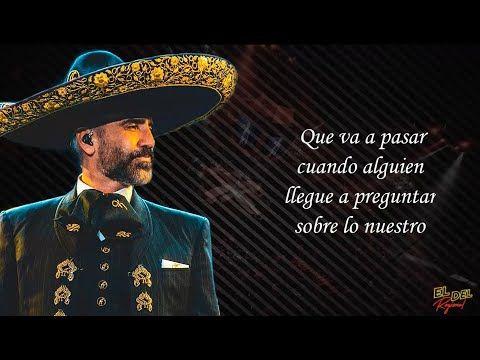 Mas No Puedo Alejandro Fernandez Ft Christian Nodal Letra Lyrics Youtube Infinito Alejandro Fernandez Alejandro Fernandez Abarca Canciones