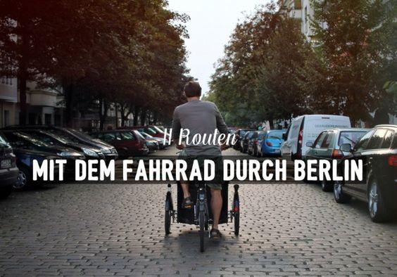 Fahrradtouren Berlin / Fahrrad / 11 Routen / Berlin entdecken