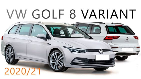 Vw Golf 8 Variant Quick Review Before All New Golf Variant 2020 Station Wagon Release Date Becomes Vw Golf New Golf Station Wagon