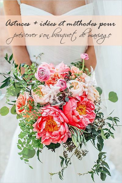 Methods, Tips + Ideas to Preserve Your Wedding Bouquet FR