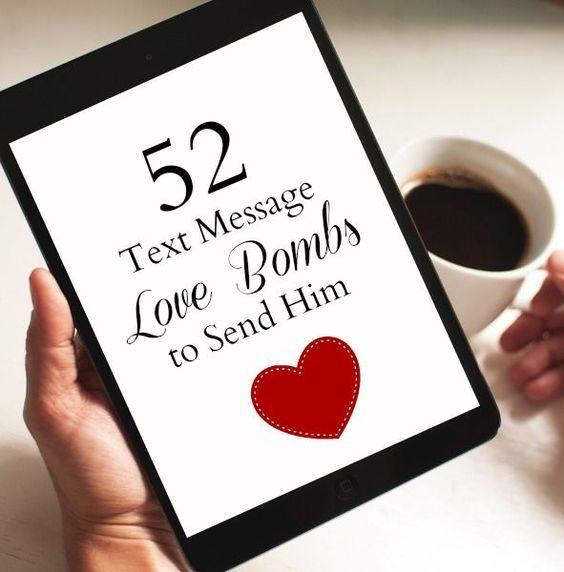 52 text message love bombs to send him.   Boyfriend Gift ...  52 text message...