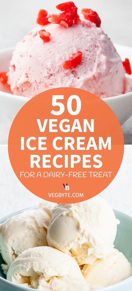 50 Vegan Ice Cream Recipes for a Dairy-Free Treat