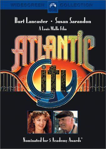Atlantic City - what a great movie!