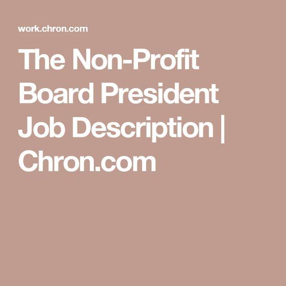 Profit Board President Job Description  Job Description The O